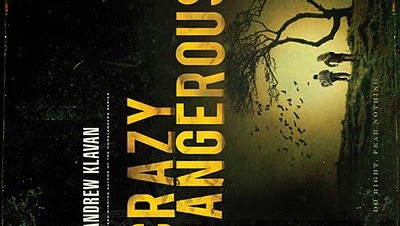 Book Review: Crazy Dangerous by Andrew Klavan